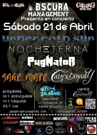 Cartel Under Cold Sun Nocheterna Pugnator Sake Mate y Cains Dinasty - Alicante - 21 de abril