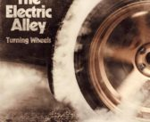 The Electric Alley – Turning Wheels