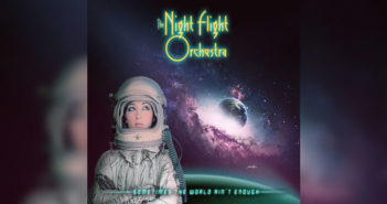 Nightflight-Orchestra-World-Aint-enough
