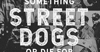 Street Dogs-Stand