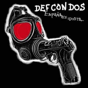 def-con-dos-espana-es-idiota