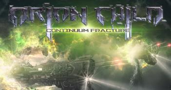 Orion child CONTINUUM FRACTURE