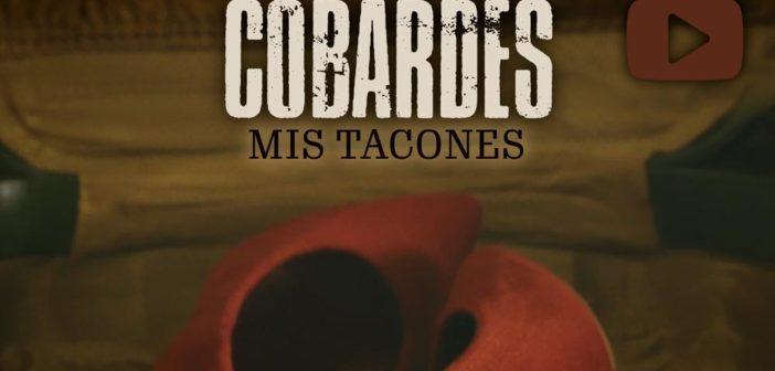 cobardes-single-mis-tacones