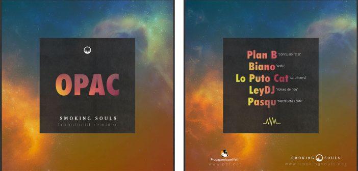 SMOKINGSOULS-OPAC-Translucidremixes