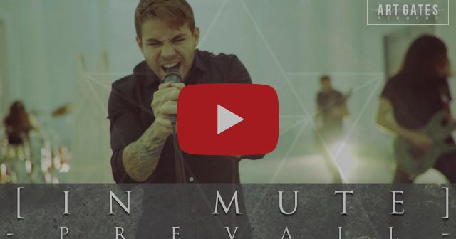 [IN MUTE] vuelven a nacer con el nuevo vídeo «Prevail» y con nueva formación